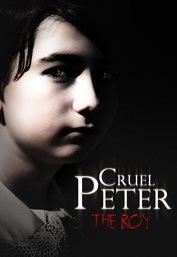 Cruel Peter: the Boy
