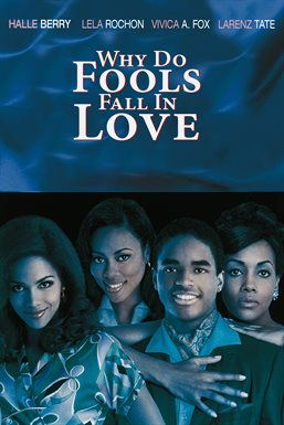 Cover image for Why Do Fools Fall in Love?
