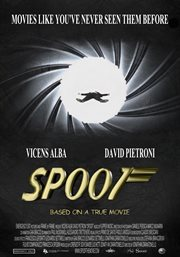 Spoof: Based on A True Movie