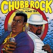 Chubb Rock Featuring Hitman Howie Tee