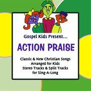 Gospel kids present action praise cover image