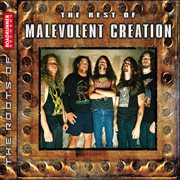 The best of malevolent creation cover image