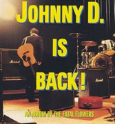 Johnny D Is Back