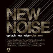 Epitaph New Noise Volume 1