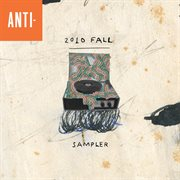 Anti 2010 Fall Sampler