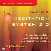 Gamma Meditation System 2.0