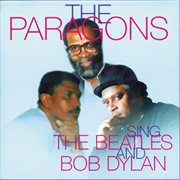 The paragons - sings the beatles and bob dylan cover image