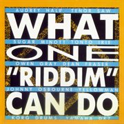 What One 'riddim' Can Do