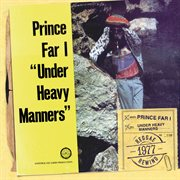 Under Heavy Manners