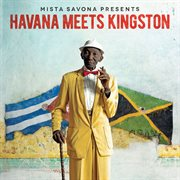 Mista Savona presents Havana meets Kingston cover image