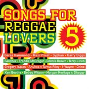 Songs for reggae lovers vol. 5 cover image