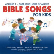 Bible songs for kids, vol. 1 cover image