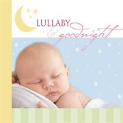 Lullaby and goodnight cover image