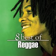 8 best of reggae cover image