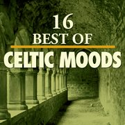 16 best of celtic moods cover image