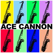 Ace Cannon cover image