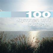 100 hymnen und loblieder cover image
