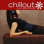 Chillout: a nettwerk escape cover image