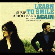 Learn to Smile Again
