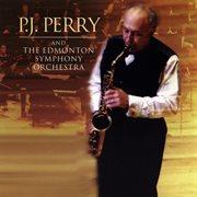 P.j. Perry & the Edmonton Symphony Orchestra