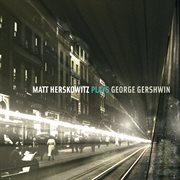 Matt Herskowitz plays George Gershwin cover image