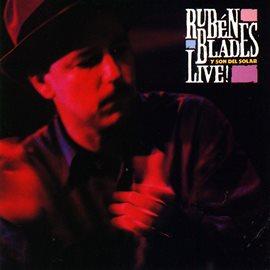 Cover image for Ruben Blades Y Son Del Solar...Live!