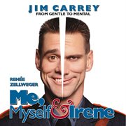 Me, myself & irene [music from the motion picture] cover image