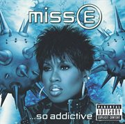 Miss E-- So Addictive