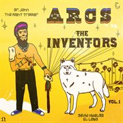 The Arcs Vs. The Inventors, Vol. 1