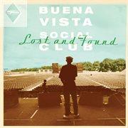 Lost And Found / Buena Vista Social Club