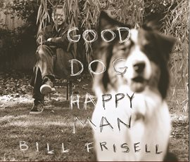 Cover image for Good Dog, Happy Man