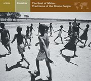 Zimbabwethe soul of mbira: traditions of the shona people cover image