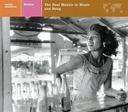 Explorer series/mexico: the real mexico in music and song cover image