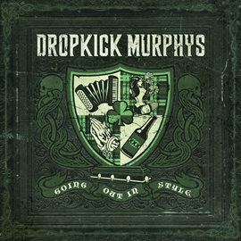 Going Out in Style by Dropkick Murphys, book cover