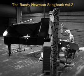 Cover image for The Randy Newman Songbook, Vol. 2