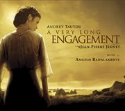 A Very Long Engagement/un Long Dimanche De Fianceilles