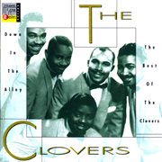 Down in the alley: the best of the clovers cover image