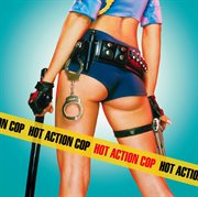 Hot action cop (edited version)  (7567-83062-5 is the international amended/clean version) cover image