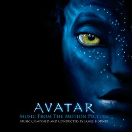 Cover image for AVATAR Music From The Motion Picture Music Composed and Conducted by James Horner