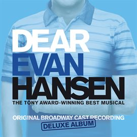 Dear Evan Hansen (Broadway Cast Recording) [Deluxe]