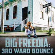 3rd Ward Bounce