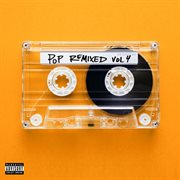 Pop Remixed, Vol. 4