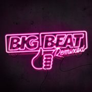 Big beat remixed i cover image