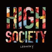 High Society Ep