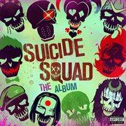 Suicide squad: the album cover image