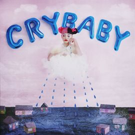 Cry Baby (Deluxe)
