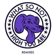 High You Are Remixes
