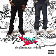 The Album About Nothing / Wale