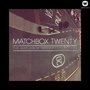 The Matchbox Twenty Collection