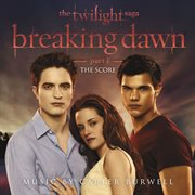 The twilight saga: breaking dawn - part 1 cover image